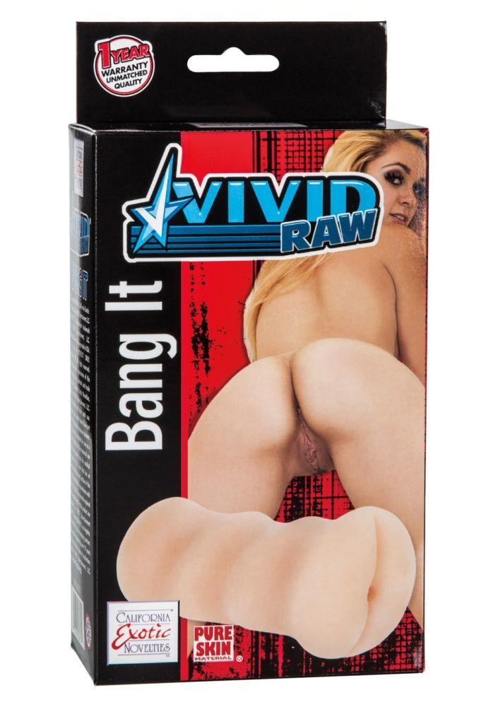 Мастурбатор-анус Vivid Raw Bang It